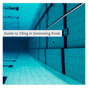 Tiles Swimming Pools | Tiling Pool | Tiling Water Resistant