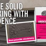 Solid Bed Fixing is Easy with ARDEX X 7 R